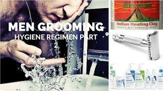 Men Grooming Tips: Hygiene Regimen Part 2