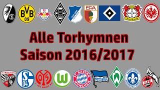 Alle Bundesliga Torhymnen [2016/2017]