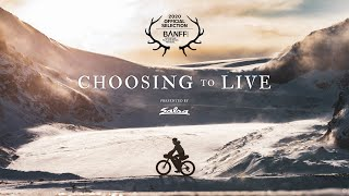 Choosing to Live - Presented by Salsa Cycles
