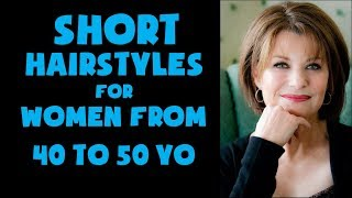 Short Hairstyles For Older Women Over 40 to 50 Years