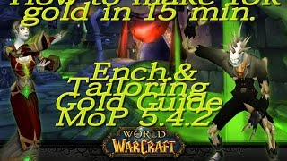 WoW MoP 5.4 How to make Gold on Warmane -10.000g in 10 min. Ep.1Enchanting&Tailoring