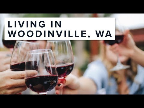 Living in Woodinville, WA | Seattle's Wine Country