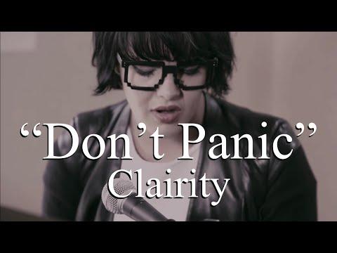 Clairity - Don't Panic (Lyrics)