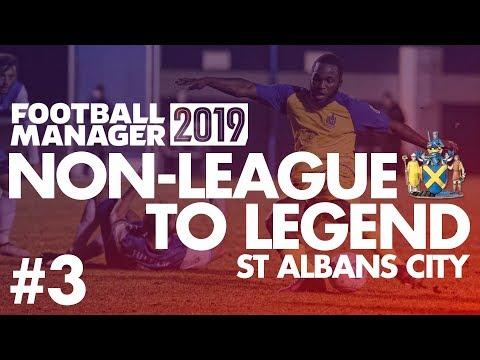 Non-League to Legend FM19   ST ALBANS   Part 3   HOUSING CRISIS   Football Manager 2019