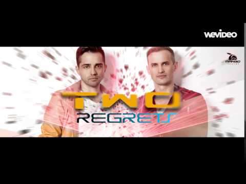 TWO feat. Bianca Ionita - Regrets (Extended Version)