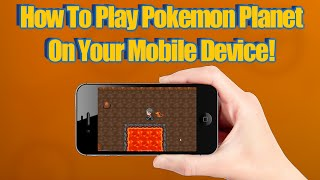 Pokemon Planet - How To Play Pokémon FREE On Android And Ipho…