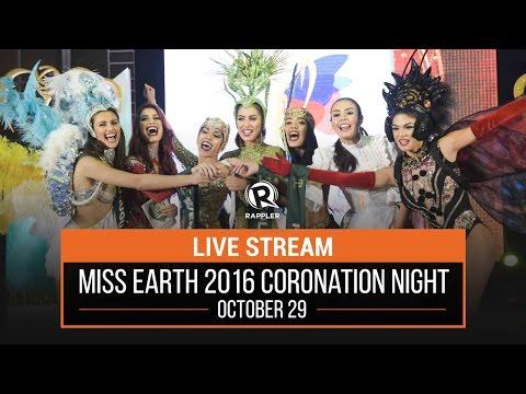 LIVE STREAM: Miss Earth 2016 coronation night