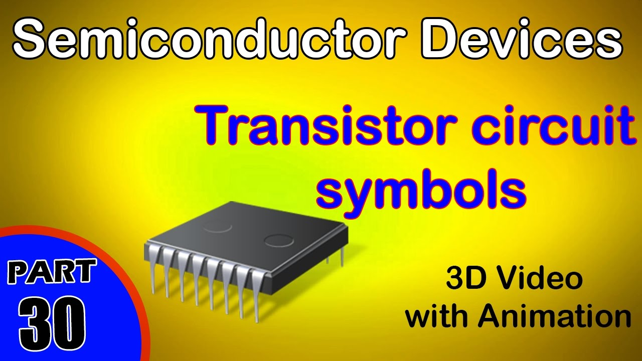 Transistor Circuit Symbols Semiconductor Devices Class 12 Physics
