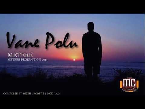 Metere Crew - Vane Polu (Prod. Robby T)