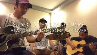 Repeat youtube video Sa'yo - Silent Sanctuary (Alas Quattro Acoustic Cover)