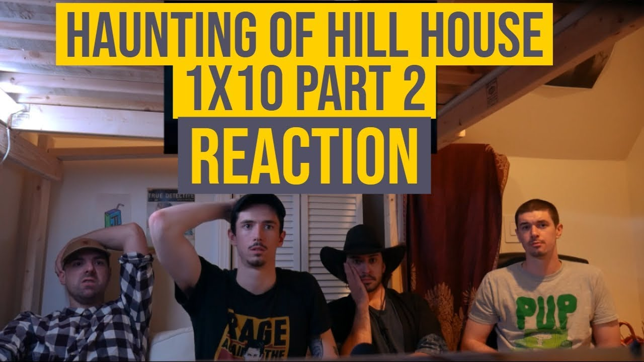 Haunting Of Hill House 1x10 Part 2 Reaction Youtube