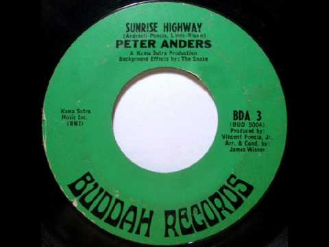 Peter Anders - Sunrise Highway, Mono 1967 Buddah 45 record.