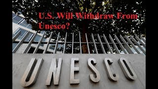 Breaking News || US, Israel to exit UN agency over alleged anti Israel bias