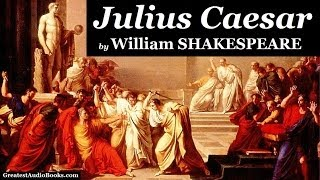 JULIUS CAESAR by William SHAKESPEARE - FULL AudioBook | Greatest Audio Books