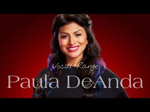 Paula DeAndas Vocal Range: E3  F#5  G#6
