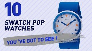 Top 10 Swatch Pop Watches // New & Popular 2017