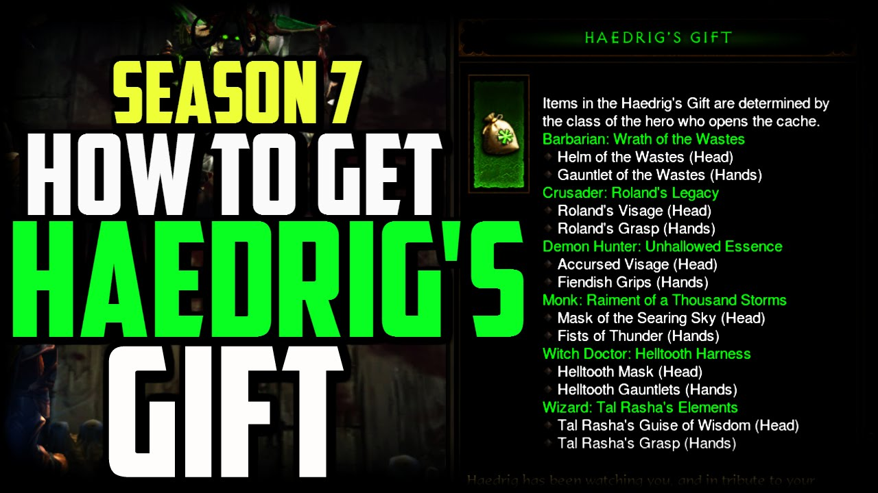 How to get Haedrigs Gift & Stash Tab Season 7 - Diablo 3 Patch 2.4 ...