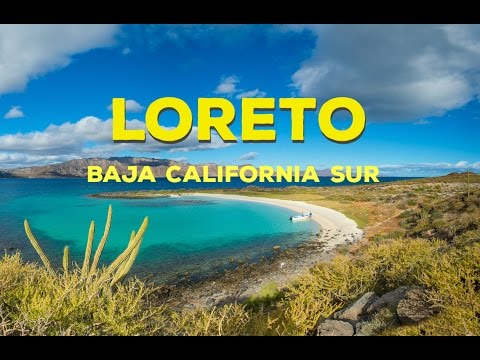 Loreto, Baja California Sur Mexico