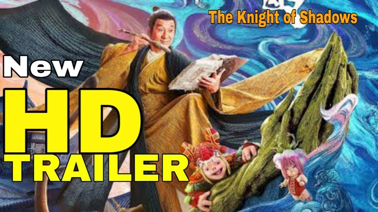 JACKIE CHAN NEW MOVIE - KNIGHT OF SHADOWS 2019 - TRAILER ...