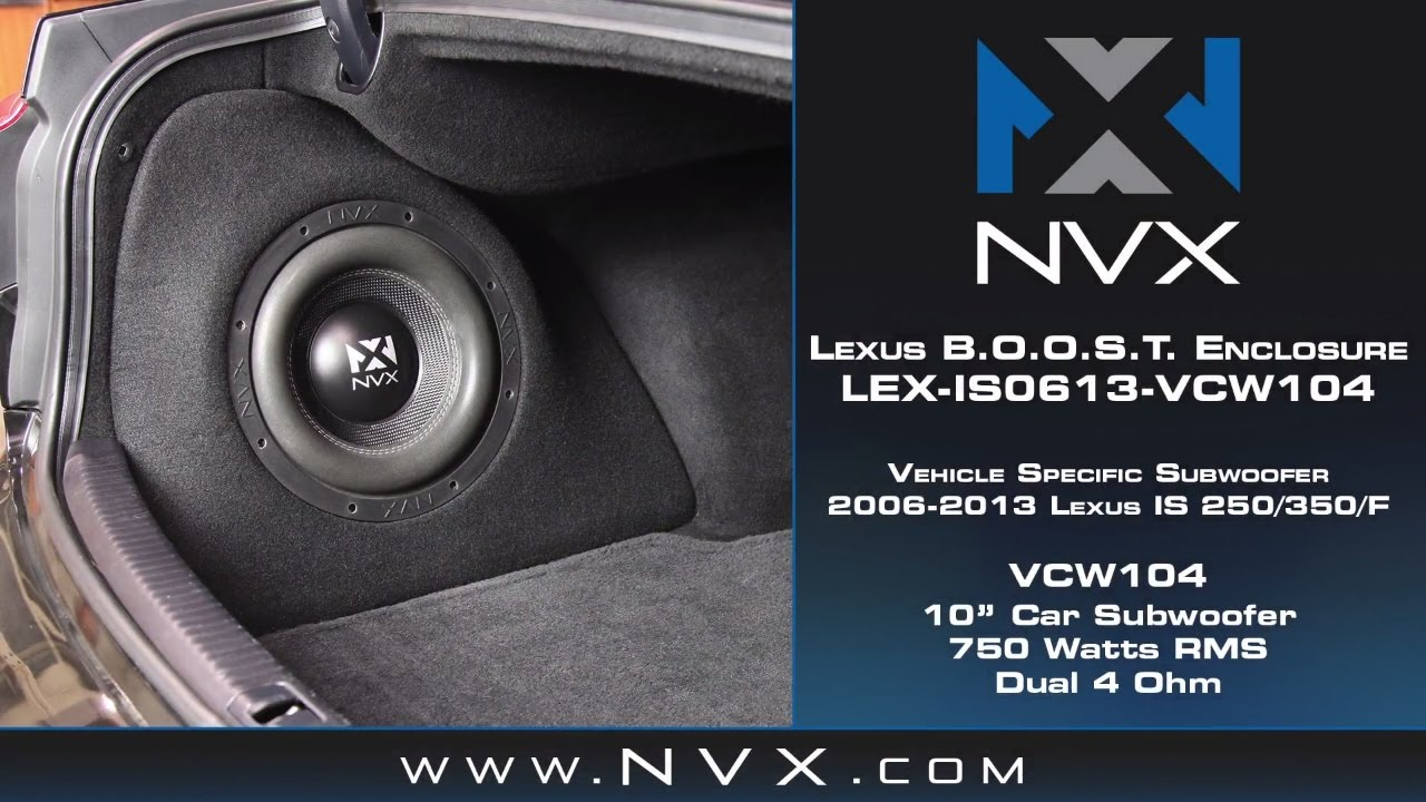 Nvx B O O S T Subwoofer Enclosure How To Install Lexus Is 250