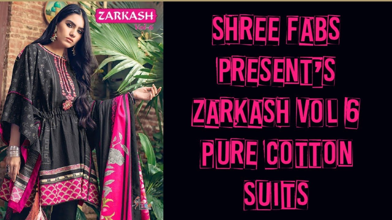 bcf2662941 Shree Fabs present's ZARKASH Vol 6 Pure Cotton Suit's - YouTube
