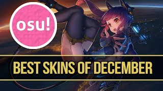 osu! Best Skins of December! (All Modes) Elements, Anime and more!