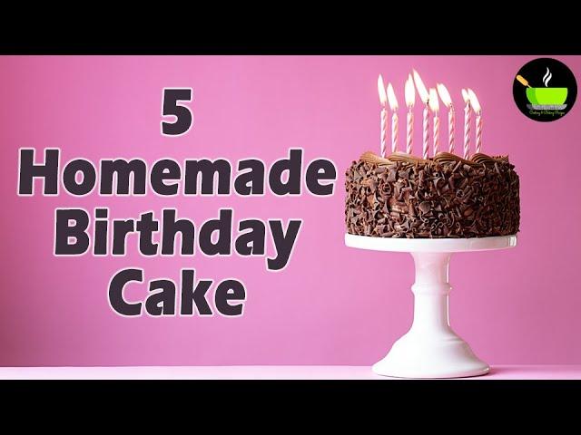 5 Easy Birthday Cake Ideas | Best Birthday Cake Recipes | Happy Birthday Cake Recipe | Birthday Cake
