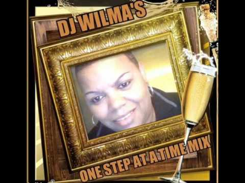 DJ WILMA'S ONE STEP AT A TIME MIX