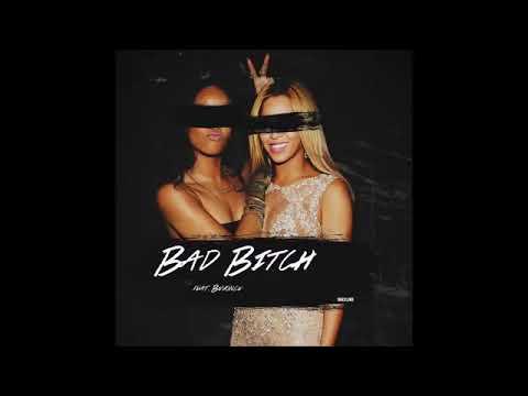 Rihanna - Bad Bitch ft. Beyoncé (2018)