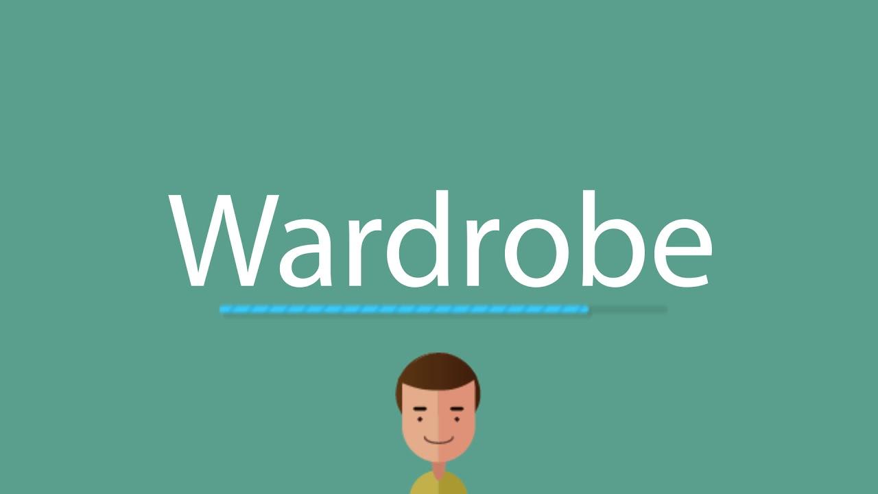 Wardrobe pronunciation