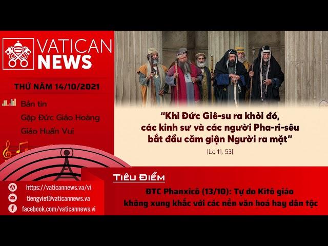 Radio thứ Năm 14/10/2021 - Vatican News Tiếng Việt