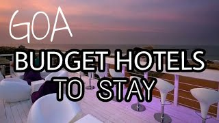 Budget Hotels in Goa under Rs1500