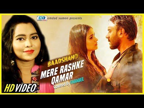 Mere Rashke Qamar | Covered By Farabee|Baadshaho | Ajay Devgn, Ileana, Nusrat & Rahat Fateh Ali Khan