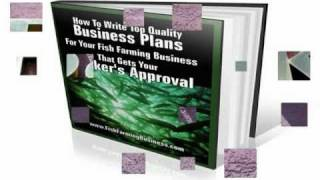 How To Write Top Quality Business Plans For Your Fish Farm Business.mp4