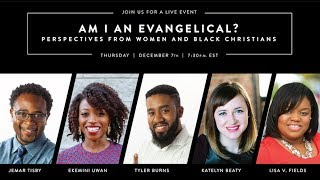 Am I an Evangelical?: Perspectives from Women and Black Christians