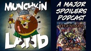 Munchkin Land #179: Marvel Legendary