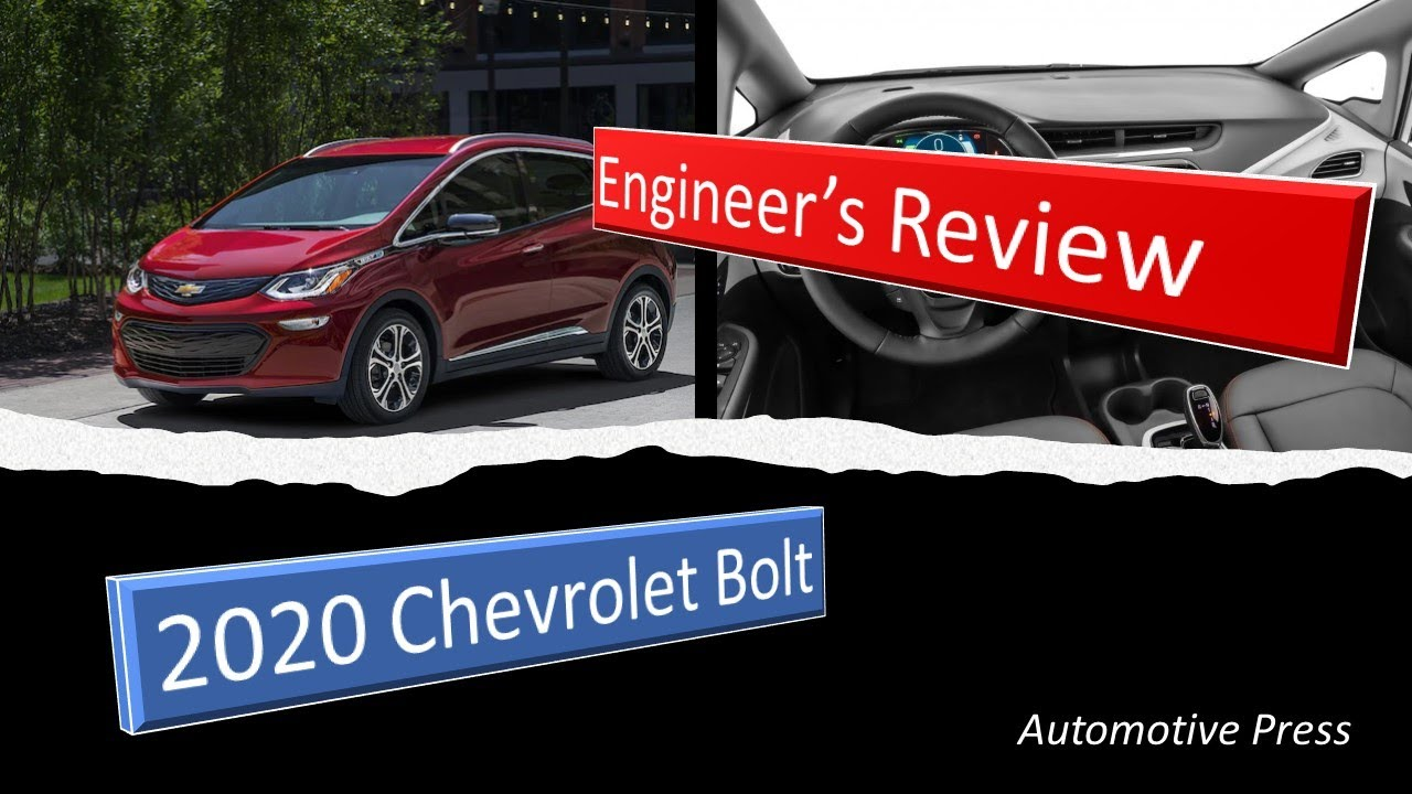 Engineer's Review of the 2020 Chevrolet Bolt