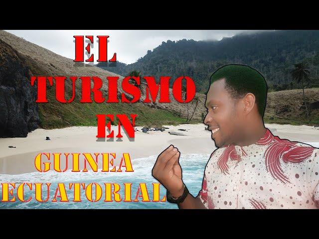 El turismo en Guinea ECUATORIAL 🇬🇶
