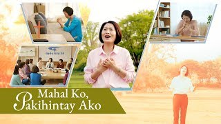"Tagalog Christian Praise Song | ""Mahal Ko, Pakihintay Ako"" 