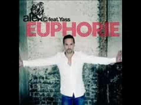 Alex C feat. Yass - Euphorie