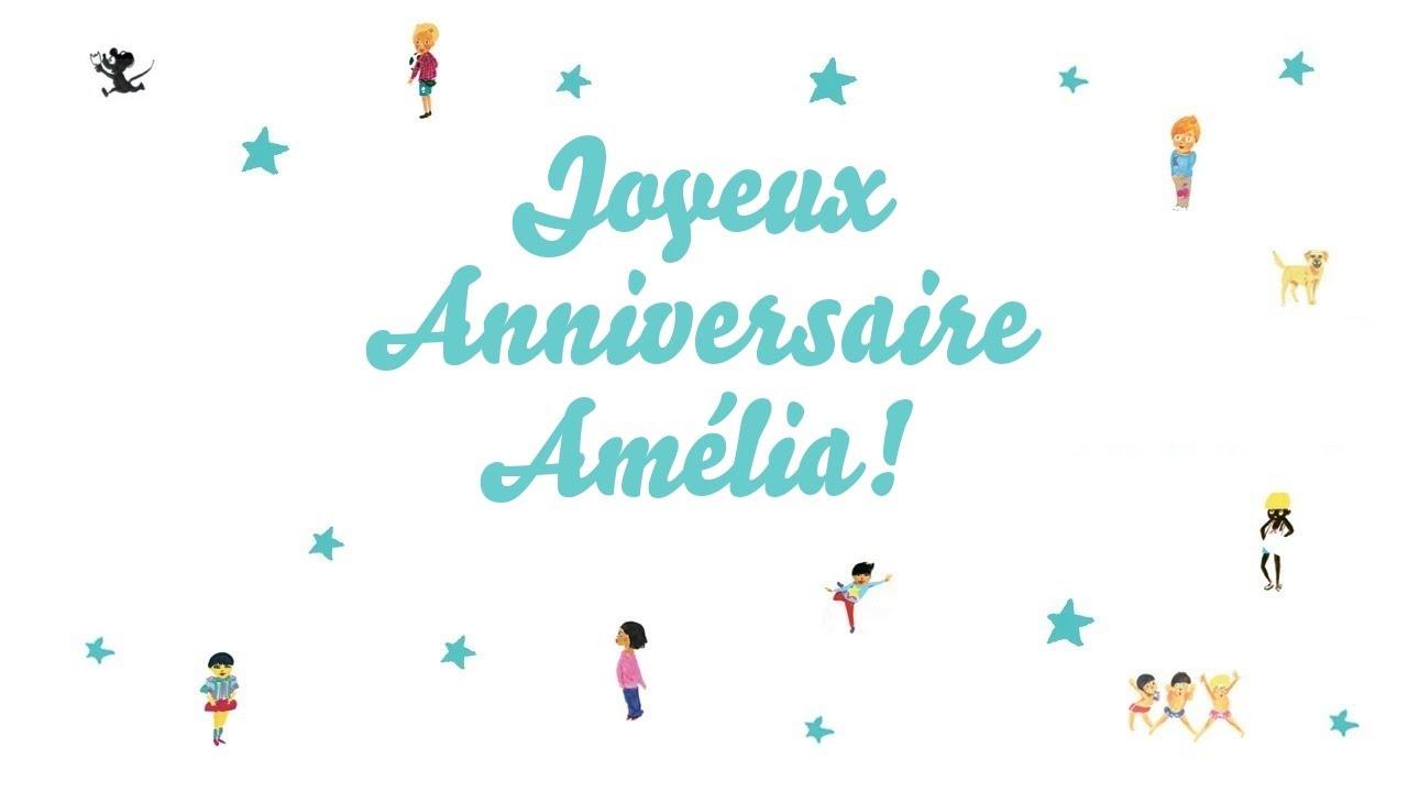 Joyeux Anniversaire Amelia Youtube