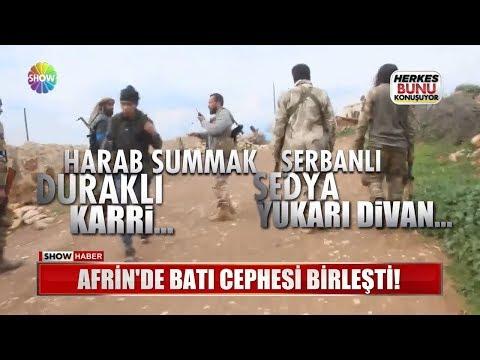 Afrin'de Batı Cephesi birleşti!
