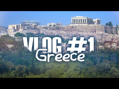 Vlog #1: Holiday to Greece