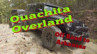 Ouachita Overland, Broken B๐w to lake Ouachita on Dirt! Exploring Arkansas's Back Roads!