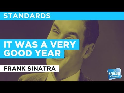 It Was A Very Good Year in the style of Frank Sinatra | Karaoke with Lyrics