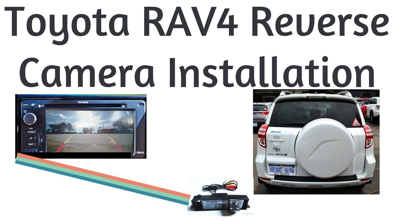 small resolution of rav4 reverse camera install backup camera wiring 2006 2011model toyota tacoma backup camera wiring diagram toyota backup camera wiring