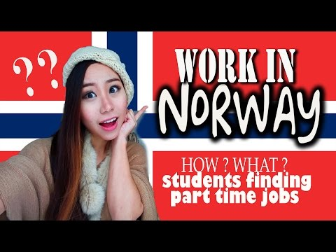 Work in Norway I Part time, Job opportunities , Challenges ,Tax, Student