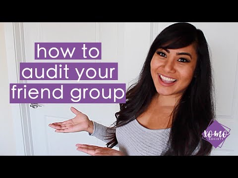 Friends You Should Cut Loose & How to Audit Your Friend Group   XOMO Society