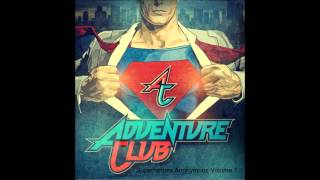 Adventure Club - Superheroes Anonymous Vol. 1 [Free Download]