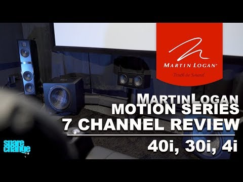 7 Channel Home Theater | MartinLogan 2019 Motion Series Review | Motion 40i, 30i and 4i